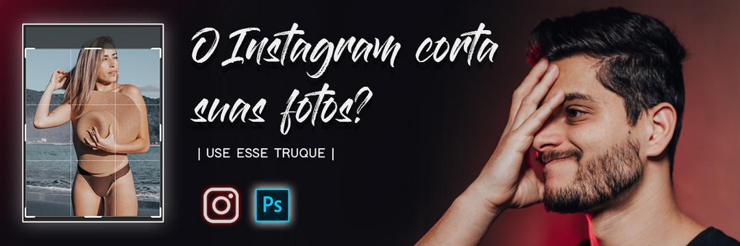 Como Postar Foto Inteira no Instagram (sem bordas)